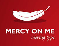 Moving Type - Mercy On Me
