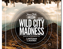 Wild City Madness Flyer Poster