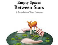 Empty Spaces Between Stars - Illustrated Poems