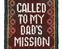 Called to My Dad's Mission Title