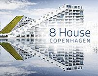 8 House Copenhagen