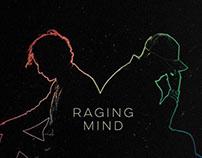 Raging Mind