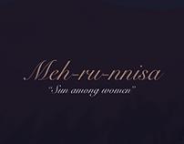 "Meh-ru-nissa ""Sun among women"""