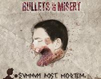 Bullets of misery - Summum post mortem
