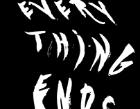 Everything Ends Here