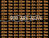 You Are Alive (Desktop Chamber IV)