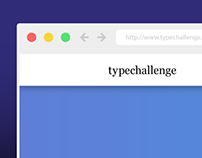 Typechallenge | A Game About Web Typography