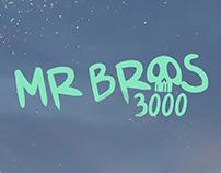 MR BROS 3000