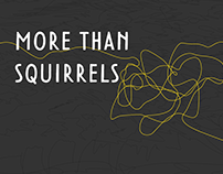 More Than Squirrels