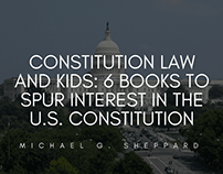 Constitution Law and Kids | Michael G. Sheppard