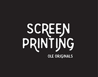 Screen Print Designs for Ole Originals