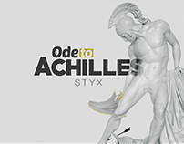 """ODE to ACHILLES""  STYX"