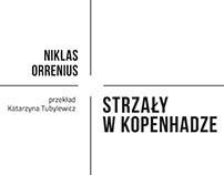N.Orrenius, Strzały w Kopenhadze, Wyd. Poznańskie, 2018
