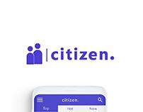 citizen. | mobile app concept