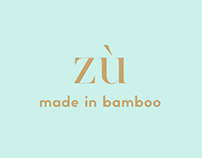 ZÙ / made in bamboo