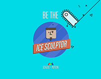 Be The Ice Sculptor - Animation Boot Camp