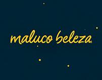 Maluco Beleza | Rebrand