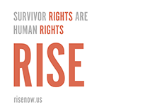 Rise Survivor Rights Bill Campaign - Branding, Graphics