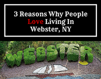 3 Reasons Why People Love Living In Webster, NY