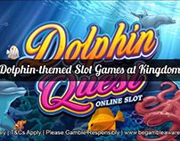 Play Dolphin–Themed Slot Games at Kingdom Ace