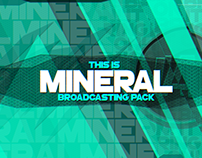 Mineral Broadcasting Pack