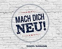 Tom Tailor - Mach Dich Neue