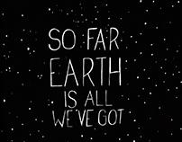 So far Earth is all we've got