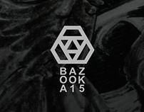 BAZOOKA™ · Editorial