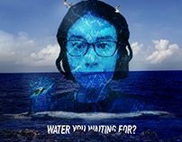 Water You Waiting For: Ocean Pollution Ad