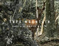 YUFU MOUNTAIN (Photo & 360 VR Movie)