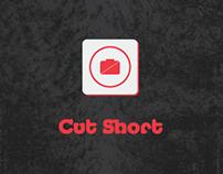 Cut Short - Concept APP