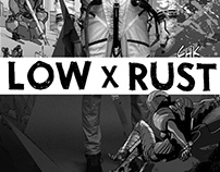 Campaign // Rust x Low - Artist Tribute
