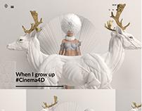 When I Grow Up #Cinema4D
