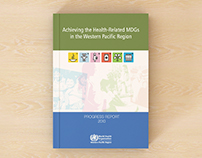 Achieving the health-related MDGs in the WPR 2010