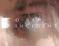 DRAW INCIDENT