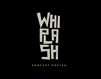 Whiplash - Movie Poster