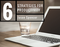 6 Strategies for Productivity