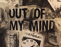 """Out of My Mind"""