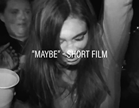 """Maybe"" 