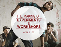 'The Making Of' Experiements and Workshops