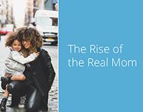 Freelance Design - Rise of the Real Mom Presentation