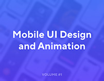 Mobile UI UX and Animation Design