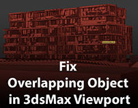 How To Fix Overlapping Object in 3dsMax Viewport