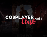 COSPLAYER CLASH | Vol.1