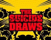 THE SUICIDE DRAWS