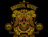 Immortal Whore t-shirt design for sale: $150