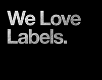 We Love Labels.