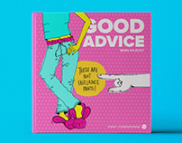 Good Advice 02 - Being all grown up now