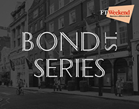 Bond Street Series - Celebrates 30 Years of FT Weekend