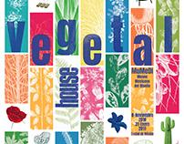 Vegetal House - exhibit and graphic design